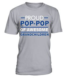 # Proud Pop Of Awesome Grandchildren T shirt .  HOW TO ORDER:1. Select the style and color you want: 2. Click Reserve it now3. Select size and quantity4. Enter shipping and billing information5. Done! Simple as that!TIPS: Buy 2 or more to save shipping cost!This is printable if you purchase only one piece. so dont worry, you will get yours.Guaranteed safe and secure checkout via:Paypal | VISA | MASTERCARD