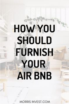 How to Furnish a Rental Property - Airbnb Airbnb Rentals, Cabin Rentals, Investment Property, Rental Property, Renting Out Your House, Air Bnb Tips, Airbnb Design, Airbnb House, Rental Decorating