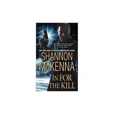 In for the Kill ( Mccloud Brothers) (Reprint) (Paperback)