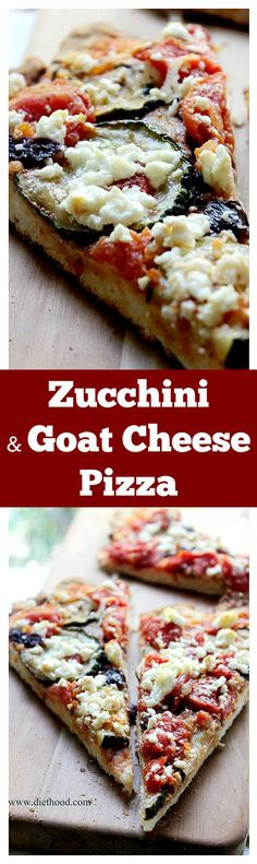 Zucchini Goat Cheese Pizza | The most flavorful pizza we have ever had ...