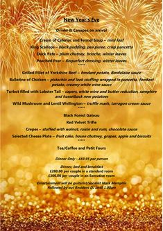 See in 2020 in style, with our Gala Dinner & Disco! Roquefort Dressing, Duck Pate, Bordelaise Sauce, Plum Chutney, New Years Eve Drinks, Fondant Potatoes, New Year's Eve 2019, Fennel Soup, Mistletoe And Wine