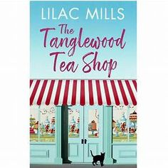 Good books come to those who read: Book Review - The Tanglewood Tea Shop By Lilac Mills Book Review Blogs, Book Recommendations, Book Organization, Harry Potter Books, Mystery Novels, Popular Books, Inspirational Books, Romance Novels, Self Help