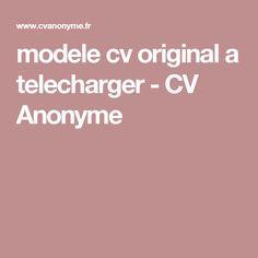 modele cv original a telecharger - CV Anonyme