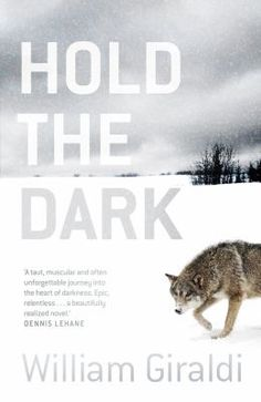 Hold the dark / William Giraldi - click here to reserve a copy from Prospect Library