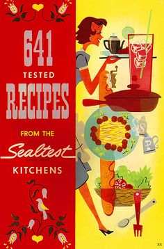 641 tested recipes from the Sealtest Kitchens. #vintage #cookbooks #illustrations