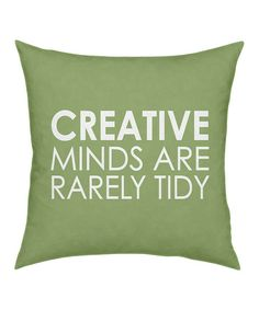 'Creative Minds' Pillow - I need this as a sign for my craft room!  Ha ha!