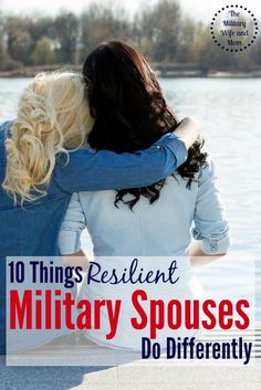 Wonder what makes a resilient military spouse? Love these 10 things!