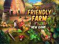 The Friendly Farm - Wilma é um jovem agricultor e ela passou toda a sua vida em uma fazenda. Ela chamou de The Friendly Farm. Você poderia perguntar-se onde é que esse nome vem? Por que Wilma respeita os animais. Ela trata os animais com muito amor. Sua fazenda está aberta para visitantes para todos que ama animais e respeita-los. Nosso jogador está de visita à  fazenda de Wilma. É hora de aprender as obrigações diárias.