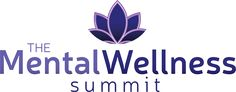 Mental Wellness Summit starts August 10th. Looks like it's going to be full of information for overall health as well as mental health.