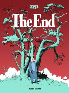 The End, Zep pour un thriller écologique Éditions Rue de Sèvres, Zep