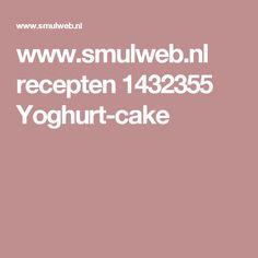 www.smulweb.nl recepten 1432355 Yoghurt-cake