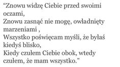 Jeszcze to uczucie wróci . Just Friends, Love Life, Cute Couples, Crying, Texts, Poems, Sad, Thoughts, Feelings