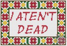 Discworld Granny Weatherwax 'I Aten't Dead' sign cross stitch sampler PDF pattern