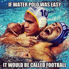 Water Polo, wow he almost has him in a choke hold, is he going to take him under lol