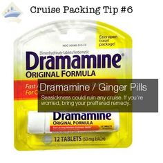 Whether or not you are prone to motion sickness, always take some Dramamine or other motion sickness medication. In a pinch, it will also smooth an upset stomach.