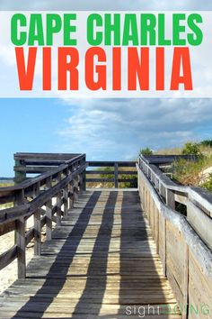 Cape Charles VA on Virginia's Eastern Shore is a small town that isn't for everyone. Best Summer Vacations, Best Island Vacation, Beach Vacations, Cape Charles Virginia, Where Is Bora Bora, Beach Town, Virginia Beach Vacation, Virginia Is For Lovers, Chesapeake Bay
