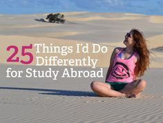 25 Things I'd Do Differently While Studying Abroad