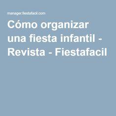 Cómo organizar una fiesta infantil - Revista - Fiestafacil