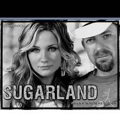 Sugarland   8/10/2008 and 6/2011
