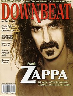 Downbeat_04_01 70s Music, Jazz Music, Regina Carter, Frank Vincent, Frank Zappa, Music Magazines, Him Band, Music Photo, Film Movie