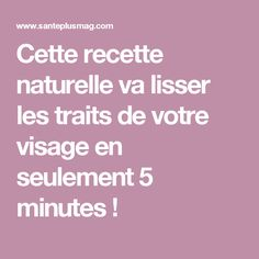 Cette recette naturelle va lisser les traits de votre visage en seulement 5 minutes ! Make Beauty, Yoga, Poses, Cruelty Free, Feel Good, Massage, Beauty Hacks, Health Fitness, Homemade