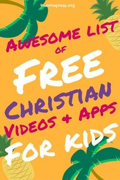 Awesome List of FREE Christian Videos and Apps for Kids -Free technology for teachers