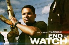 """Every moment of your life they stand watch. """"End of watch"""" (2012)"""