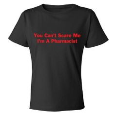 Mashed Clothing Can't Scare I'm A Pharmacist Women's T-Shirt