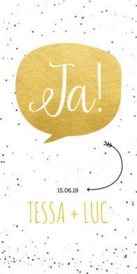 """Trouwkaart met gouden tekstballon en groot """"JA!""""."""
