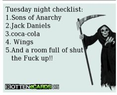 Sons Of Anarchy checklist. Sounds about right, actually.