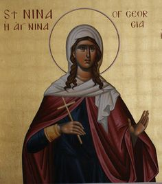 Full of Grace and Truth: St. Nina (Nino) the Equal-to-the-Apostles, and Enlightener of Georgia