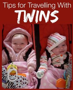 Travelling with babies and small children is a nightmare. It's even harder with twins. Here are some tips for coping.