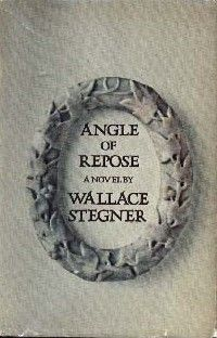 Angle of Repose.  Wallace Stegner.  Had never heard of him until I was an adult.  Wonderful American Author.  AngleOfRepose.jpg (200×312)