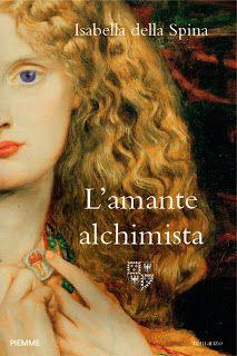 incircolarte: L'amante alchimista è da oggi in libreria