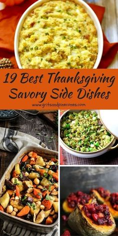 19 Best Thanksgiving Savory Side Dish recipes include new twists on old favorites and features easy, healthy, make-ahead recipes with step by step directions