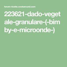 223621-dado-vegetale-granulare-(-bimby-e-microonde-)