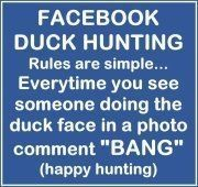 Facebook Duck Hunting.