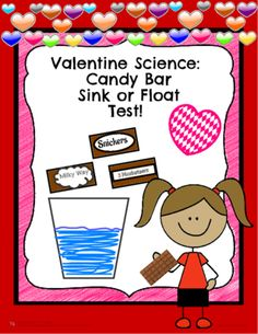 Valentine+Science:+Candy+Bar+Sink+or+Float+Test!+from+Shabbyteacher+on+TeachersNotebook.com+-++(5+pages)++-+In+this+lab+activity,+the+students+will+be+testing+3+different+types+of+candy+bars+to+see+if+they+will+sink+or+float.+This+activity+comes+with+student+pages+that+have+them+follow+the+scientific+method