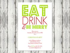 Eat Drink & Be Merry Christmas Party Invitation $6.00