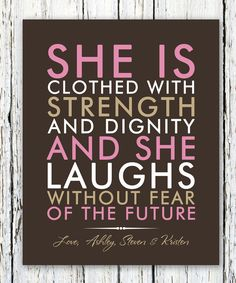 She is clothed with strength and dignity quote Graduate gift, motivatial inspirational typography wall Print 8x10