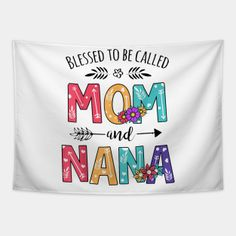 Nana Tapestries Page 3 | TeePublic Nana Grandma, Mom, Blessed, Tapestry, Prints, Hanging Tapestry, Tapestries, Needlepoint, Mothers