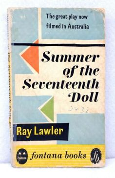 edition Fontana Books Summer of the Seventeenth Doll by Ray Lawler 1959 used Penguin Classics, Title Page, Book Quotes, Textbook, Seventeen, Quotations, Dolls, Theatre, Summer
