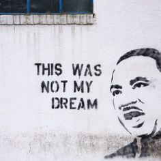 Definitely not his dream!! #MartinLutherKing