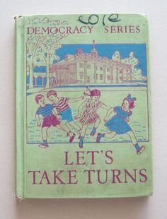 1940 Lets Take Turns Vintage School Reader by LingonberriesAndMoss
