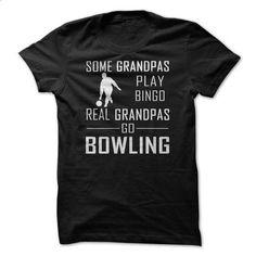 Real Grandpas Go Bowling - design your own shirt #tee #clothing