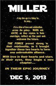 Eingangssequenz der Filme als Infoschild am Eingang zur Trauung oder als Schild welches bei einlaufen der Braut gehalten wird mit entsprechendem Text in Star Wars Aufmachung.