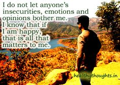 The Flourishing Life quotes | do not let anyone's insecurities, emotions at opinions bother me.
