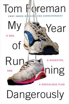 MY YEAR OF RUNNING DANGEROUSLY by Tom Foreman -- CNN correspondent Tom Foreman's remarkable journey from half-hearted couch potato to ultra-marathon runner. Reading Online, Books Online, Audiobooks, Reading Lists, Reading 2016, Reading Time, Ultra Marathon Runners, Books To Read, My Books