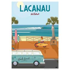 Image may contain: text and outdoor Illustrations Vintage, Illustrations Posters, Vintage Travel Posters, Vintage Ads, Surf Drawing, Lacanau Ocean, Poster City, Combi Vw, Outdoor Cafe