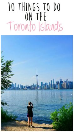 10 things to do on the Toronto Islands (for all ages) Toronto Island, Toronto City, Toronto Travel, Toronto Tourism, Toronto Vacation, Visit Toronto, Montreal, Vancouver, Banff